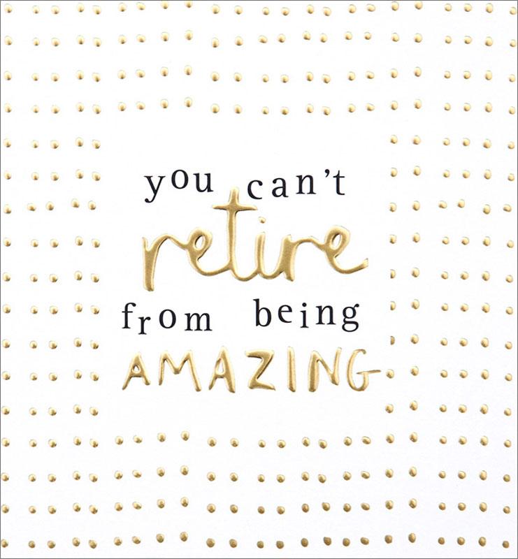 Caroline Gardner Amazing Gold Dots Retirement Card #HEL013