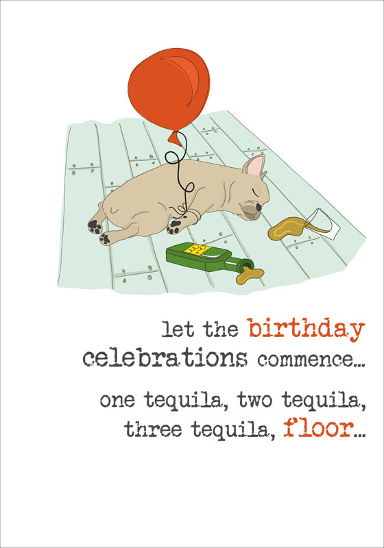 Dandelion Stationery Tequila Birthday Card Dww583
