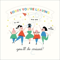 Sorry Youre Leaving - Congratulations Card
