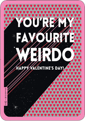Weirdo - Valentines Card