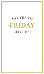 Friday Bitches - Friendship Card Friendship