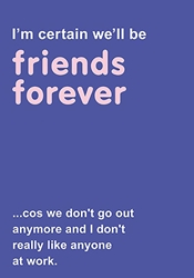Friends Forever - Friendship Card