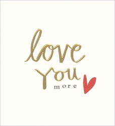 Love You More - Love card