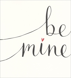 Be Mine - Love Card