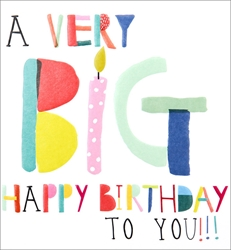 Very Big - Birthday Card