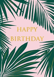 Palm Fronds - Birthday Card