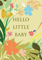 Flowers Hello - Baby Card
