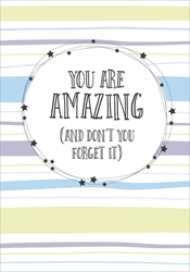 You are Amazing - Friendship Card