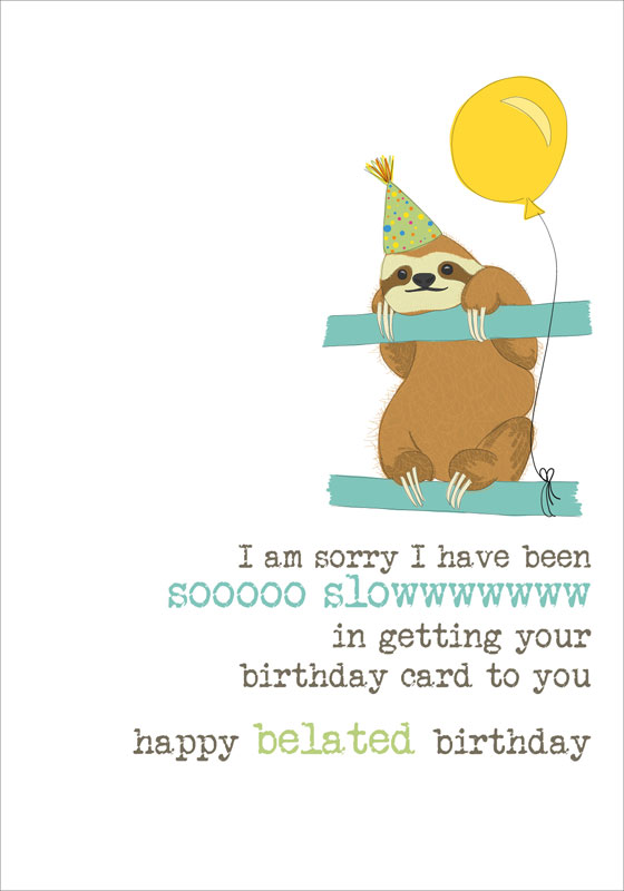Dandelion Stationery - Sloth Belated - Birthday Cards #DWW508