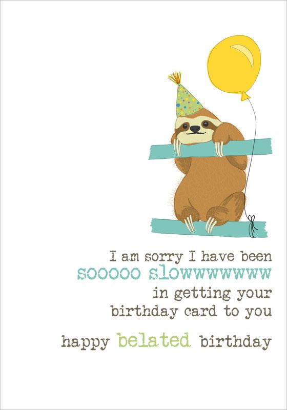 Dandelion Stationery Sloth Belated Birthday Cards Dww508