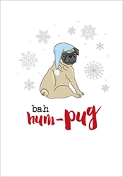 Bah Hum-Pug ? Christmas Card