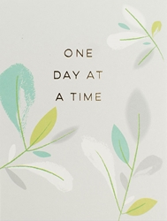 Flowers One Day at a Time - Friendship Card