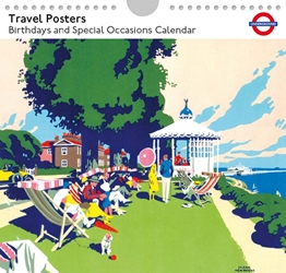 Transports for London Travel Posters - Perpetual Birthday / Occasion Calendar