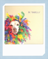Be Yourself - Friendship Card