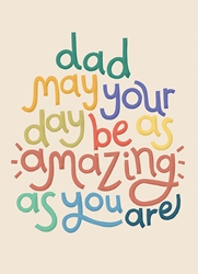 Amazing Dad - Fathers Day Card