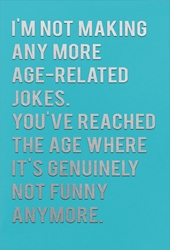 Age Jokes - Birthday Card Birthday
