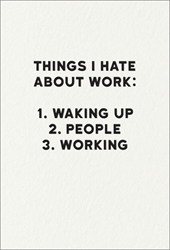 Hate Work - Friendship Card