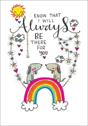 Always Be There - Friendship Card