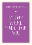 Ballads For You - Friendship Card Friendship